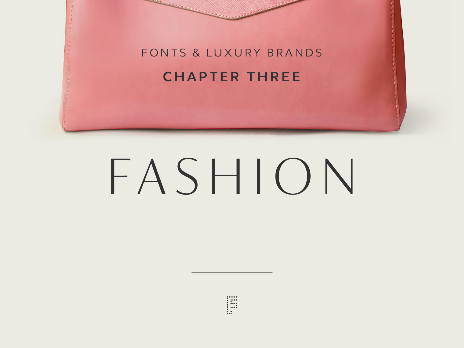 Fonts and luxury brands: Chapter three fashion | Fontsmith Blog